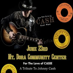 For the Love of Cash - Gary West Tribute to Johnny Cash @ Mount Dora Community Building Theater | Mount Dora | Florida | United States